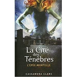 La cité des ténèbres, Tome 2 : L'épée mortelle de Cassandra Clare 51gl8kY6HCL._SL500_AA300_