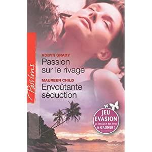Passion sur le rivage/Envoûtante séduction de Robyn Grady et Maurren Child 51guf1DaubL._SL500_AA300_