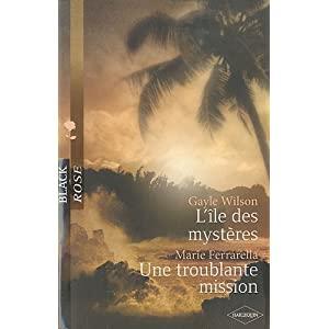 L'île des mystères - Gayle Wilson / Une troublante mission - Marie Ferrarella 51iuelS8fPL._SL500_AA300_