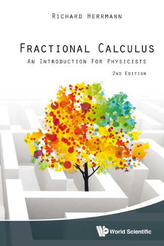 Fractional Calculus: An Introduction for Physicists (2nd Edition) 51j78WzUQEL