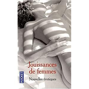 Jouissances de femmes - Nouvelles érotiques - POUR PUBLIC AVERTI 51l%2BbBPx9YL._SL500_AA300_
