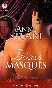 stuart - Désirs masqués d'Anne Stuart 51lHHQm3BtL._SY300_