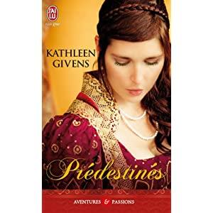 givens - Les MacCurrie, tome 2 : Prédestinés de Kathleen Givens 51lzA-u6eCL._SL500_AA300_