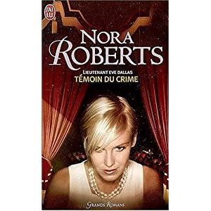Tome 10 : Témoin du crime de Nora Roberts 51n5ogGOODL._SL500_AA300_