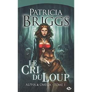 alpha omega - Alpha et Omega - Tome 1 : Le cri du loup de Patricia Briggs 51n9tSBdZoL._SL500_AA300_