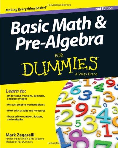 Basic Math & Pre-Algebra For Dummies (For Dummies (Math & Science)) 51nNOC-1l7L