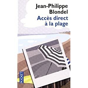 ACCES DIRECT A LA PLAGE de Jean-Philippe Blondel 51o7%2BpDfpmL._SL500_AA300_