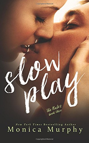 MURPHY Monica - THE RULES tome 3 : Slow Play 51osSntdfkL