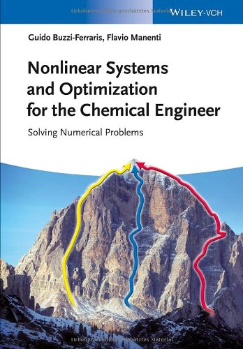 Nonlinear Systems and Optimization for the Chemical Engineer: Solving Numerical Problems 51r8RiN7alL