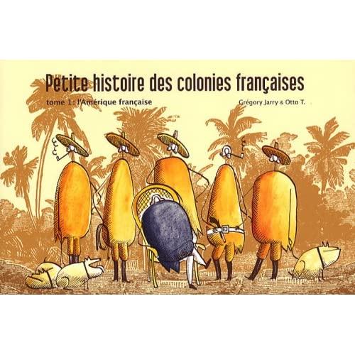 Petite histoire des colonies françaises 51sOnIPANDL._SS500_