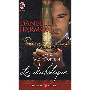 La saga des Montforte - Tome 4 : Le diabolique de Danelle Harmon 51t3Yr0elXL._SL500_AA300_