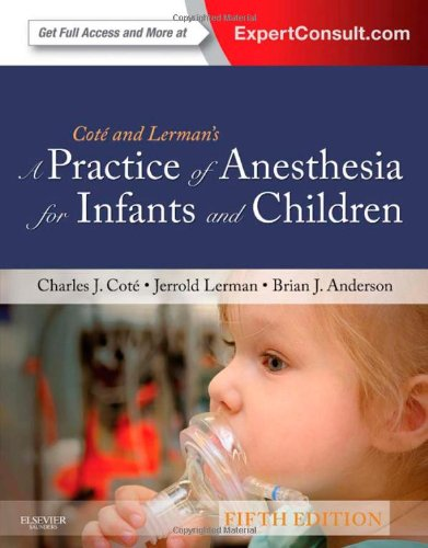 A Practice of Anesthesia for Infants and Children: Expert Consult - Online and Print, 5e 51taAVobM3L