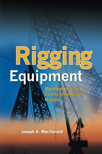 Rigging Equipment: Maintenance and Safety Inspection Manual 51u-sLHT7SL