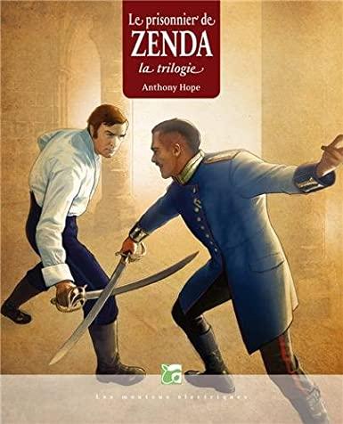 Le prisonnier de Zenda : La trilogie de Anthony Hope 51uFlybULAL._SX385_