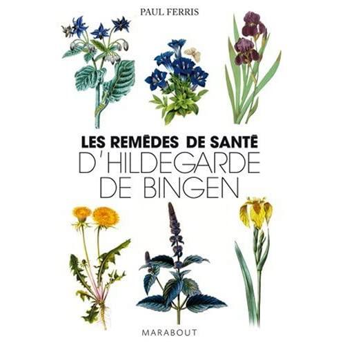 Les remèdes de santé d'Hildegarde de Bingen 51vPI7Rd1wL._SS500_