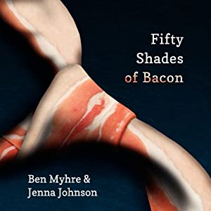 (cuisine) Fifty Shades of Bacon 51w61lpoG8L._SL500_AA300_