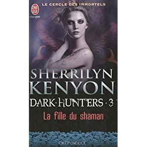 Tome 3 : La fille du Shaman de Sherrilyn Kenyon 51x8j8aVvUL._SL500_AA300_