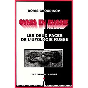 """(1995) """"Ovnis en Russie,les deux faces de l'ufologie russe"""" de Boris Chourinov - Page 2 51xLyJ20P9L._SL500_AA300_"""