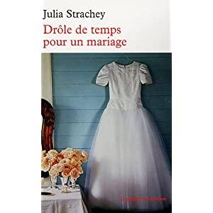 strachey - Drôle de temps pour un mariage de Julia Strachey 51ywibpWEqL._SL500_AA300_
