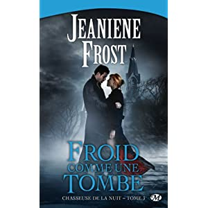 Tome 3 : Froid comme une tombe de Jeaniene Frost 51zXbPtpXNL._SL500_AA300_