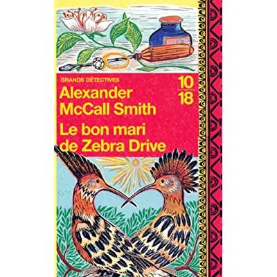 Alexander McCall Smith – - Mma Ramotswe 08 – Le bon mari de Zebra Drive 616Bqs45TLL._SS400_