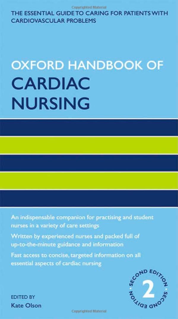 Oxford Handbook of Cardiac Nursing (Oxford Handbooks in Nursing) 61LAJ3SlyXL._SL1072_