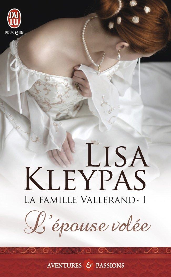 La Famille Vallerand - Tome 1 : L'épouse volée de Lisa Kleypas 61SoitfWlIL