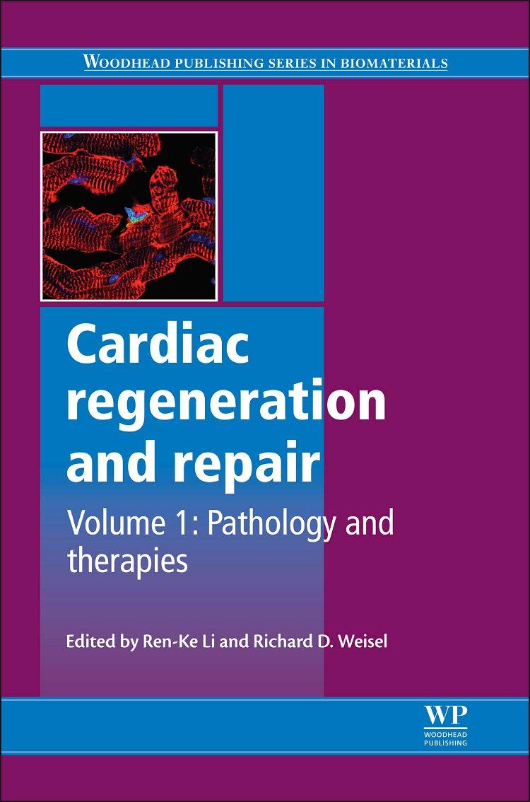 Cardiac Regeneration And Repair, Volume 1: Pathology and Therapies 61hmEUEL6LL._SL1134_