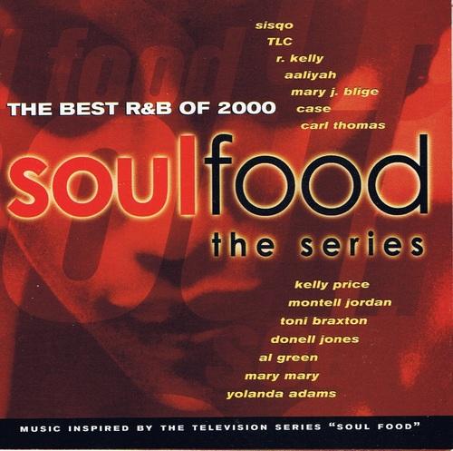 Soul Food Soundtrack : The Best R&B of 2000 61iRXuWT-wL