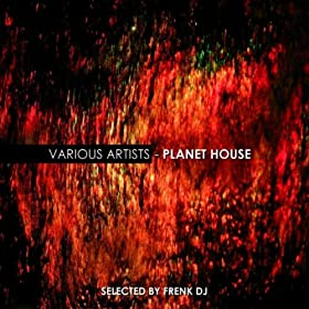 VARIOUS - Planet House (selected by Frenk DJ)  61n0-tLk%2B%2BL._SL500_AA280_
