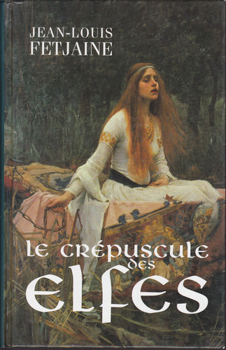 La trilogie des elfes de Jean-Louis Fetjaine 61prqKKahLL._SL500_