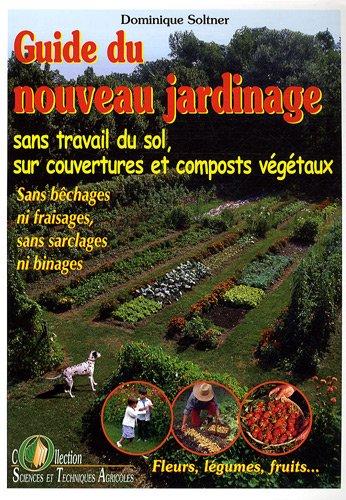 Le guide du  nouveau jardinage sans travail du sol 61tfH1EhwtL