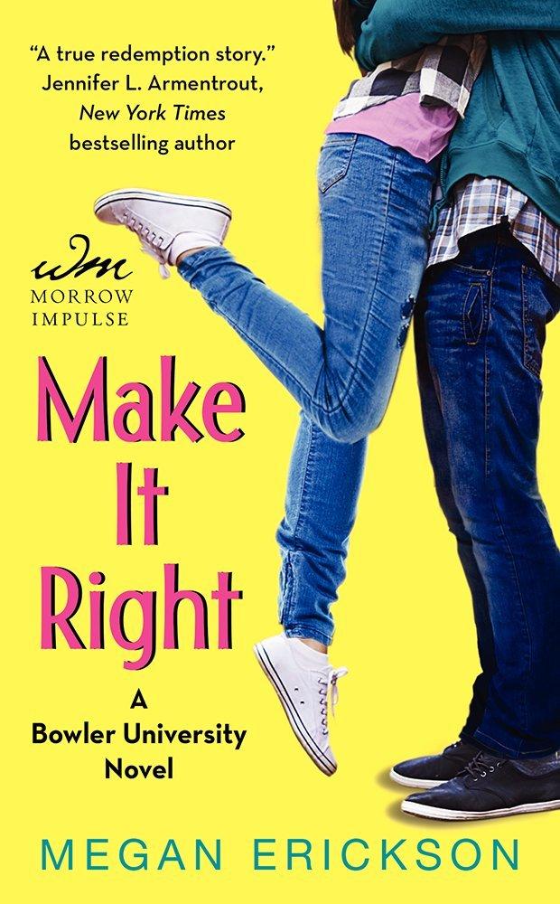 ERICKSON Megan - BROWLER UNIVERSITY tome 2 : Make it right 61w49QEriUL