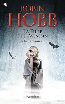 Le Fou et l'Assassin, Tome 2 : La Fille de l'Assassin 71GV8VxctzL.SL400