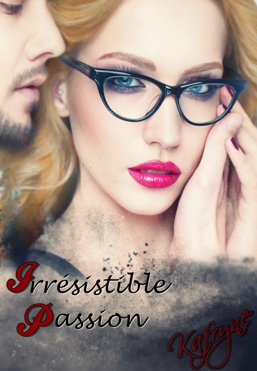 Irrésistible Passion de Kafryne 71NxYWobqXL._SL1300_