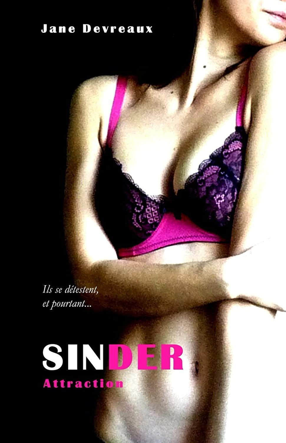 Sinder - Tome 2 : Attraction de Jane Devreaux 71W8HDlpUTL._SL1500_
