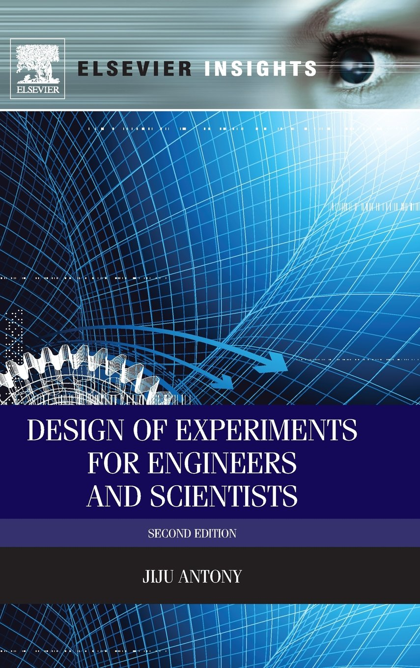 Design of Experiments for Engineers and Scientists, Second Edition 812HwEhWdnL._SL1360_
