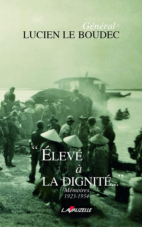 Elevé à la dignité. Mémoires 1923-1954. Lucien Le Boudec. 91fyErgzqqL._SL1500_