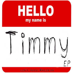 Poules à vendre Timmy_Sanders_Hello_My_Name_Is_Timmy-front