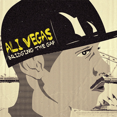 Qu'est ce que tu écoutes à cet instant ? - Page 6 Ali_Vegas_Bridging_The_Gap_Ep-front-large