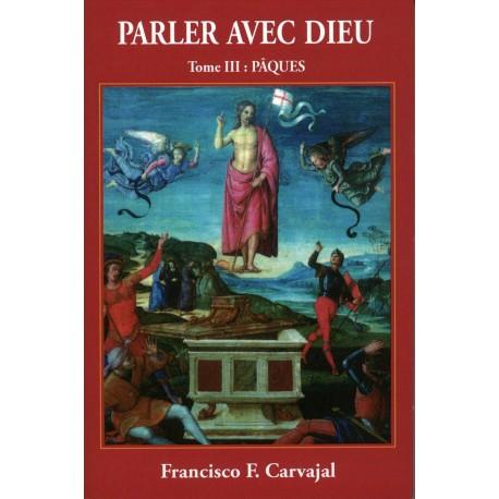 Partage de livres qui aident à grandir dans la foi et l'Amour de Dieu Parler-avec-dieu-iii-paques-epub