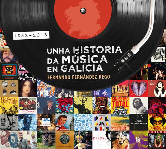 Hilo sobre la escena musical de GALICIA (bandas gallegas, movida, locales, sellos, bolos...) - Página 7 Unha-historia-da-musica-en-Galicia-1