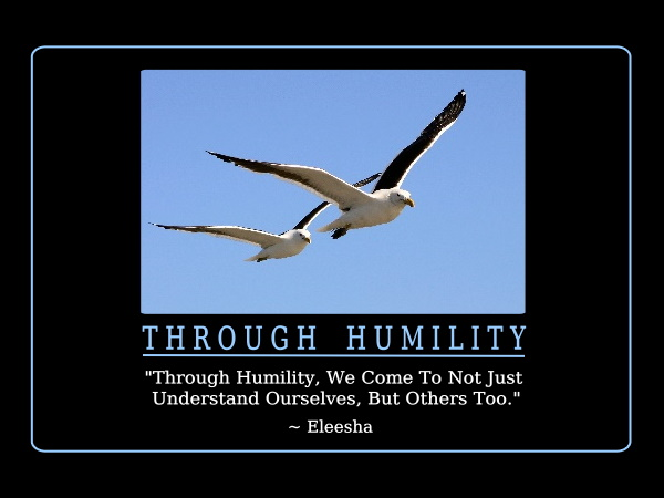 Quote Of The Day - Page 2 103_Through-Humility_AR_95_pg61_600x480_Eleesha_Inspiration_Quote_Affirmation