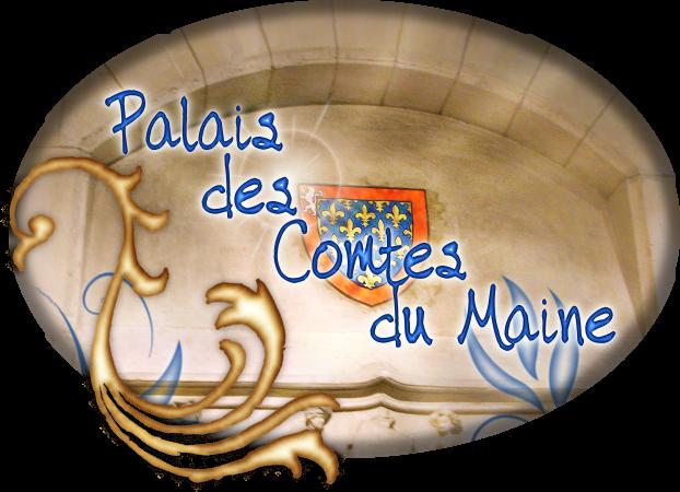 Palais des Comtes du Maine