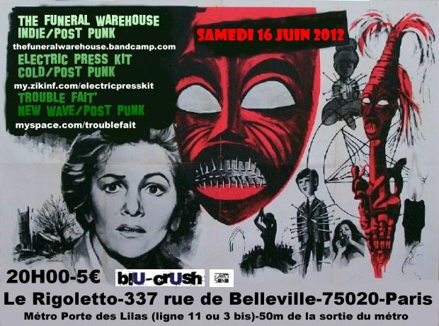 [16.06.12] F.WAREHOUSE + ELECTRIC PRESS KIT +TROUBLE FAIT'-Rigoletto-Paris   Electric%20press%20kit_FLYER-16-06-12