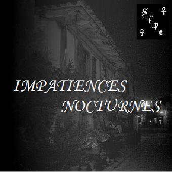 [Compilation] IMPATIENCES NOCTURNES L_18a3f2082f70405baf0a3ad64a4b47f1
