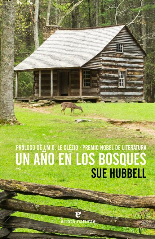 Tras la senda de Thoreau: libros, ensayos, documentales etc de vida salvaje y naturaleza. Bosques_web-500x769