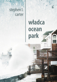 El Emperador de Ocean Park, Stephen L. Carter 120548_wladca-ocean-park_2011_200