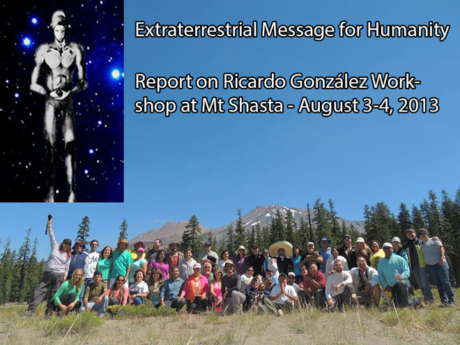 Extraterrestrial Message for Humanity~ by Dr Michael Salla Mt-Shasta-Retreat-2013-660px