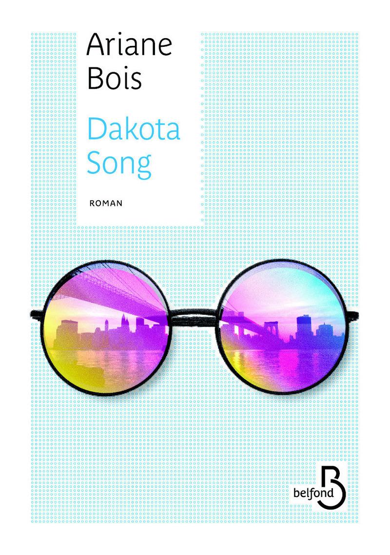 Dakota Song d'Ariane Bois 9782714475411